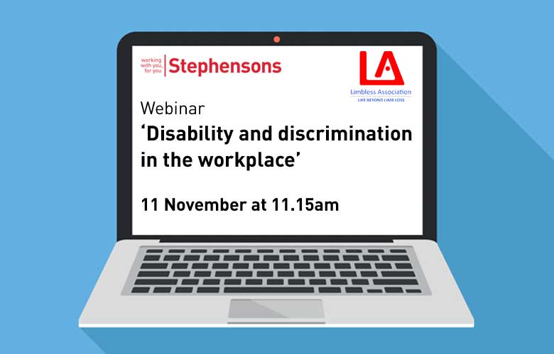 Disability and discrimination in the workplace - webinar hosted by the Limbless Association