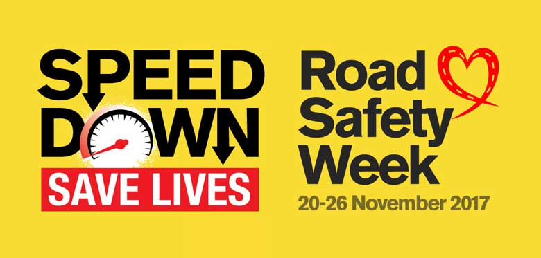 Road Safety Week 2017 - Speed Down Save Lives