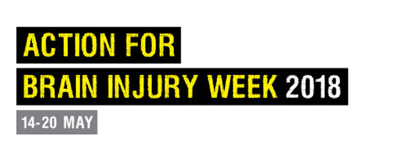 Action for brain injury week 2018 - 14th-20th May